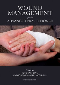 Cover Wound Management for the Advanced Practitioner
