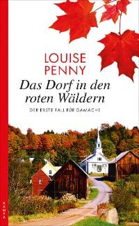 Cover Das Dorf in den roten Wäldern