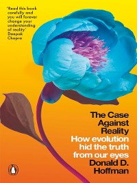 Cover The Case Against Reality