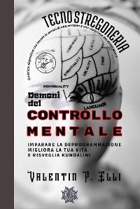 Cover Tecnostregoneria Demoni del Controllo Mentale
