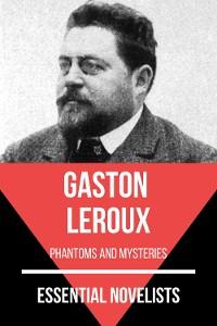 Cover Essential Novelists - Gaston Leroux