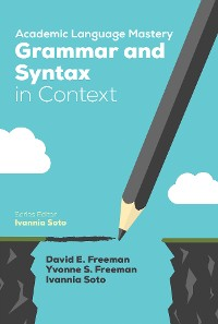 Cover Academic Language Mastery: Grammar and Syntax in Context