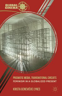 Cover Prismatic Media, Transnational Circuits