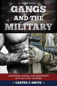 Cover Gangs and the Military