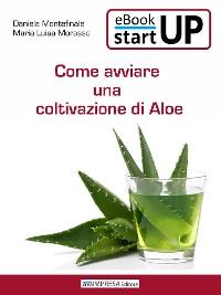 Cover Come avviare una coltivazione di Aloe