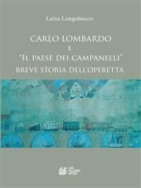 Cover Carlo Lombardo e Il paese dei campanelli Breve storia di un'operetta