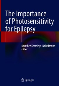 Cover The Importance of Photosensitivity for Epilepsy