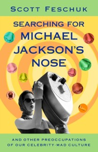 Cover Searching for Michael Jackson's Nose