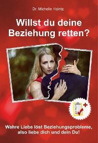 Cover Willst du deine Beziehung retten?