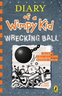 Cover Diary of a Wimpy Kid: Wrecking Ball (Book 14)