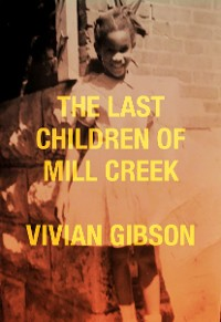 Cover The Last Children of Mill Creek