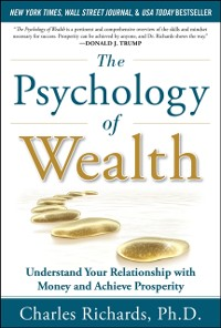 Cover Psychology of Wealth: Understand Your Relationship with Money and Achieve Prosperity
