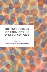 Cover Psychology of Ethnicity in Organisations