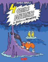 Cover 4 cobais mutants. La bèstia de les profunditats