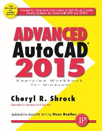 Cover Advanced AutoCAD 2015 Exercise Workbook