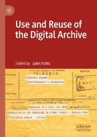Cover Use and Reuse of the Digital Archive
