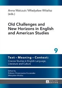 Cover Old Challenges and New Horizons in English and American Studies