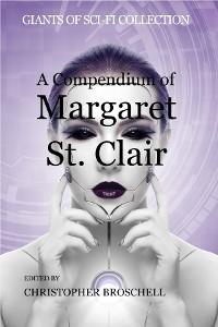 Cover A Compendium of Margaret St. Clair