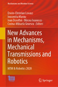 Cover New Advances in Mechanisms, Mechanical Transmissions and Robotics