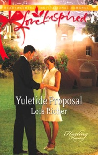 Cover Yuletide Proposal (Mills & Boon Love Inspired) (Healing Hearts, Book 2)