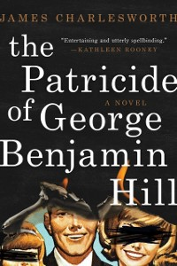 Cover Patricide of George Benjamin Hill
