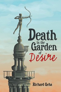 Cover Death in the Garden of Desire