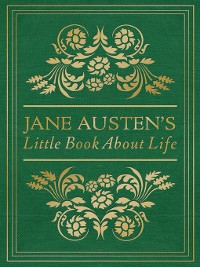 Cover Jane Austen's Little Book About Life