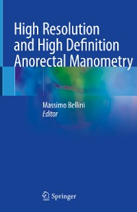 Cover High Resolution and High Definition Anorectal Manometry