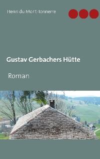 Cover Gustav Gerbachers Hütte