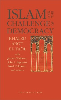 Cover Islam and the Challenge of Democracy