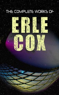 Cover The Complete Works of Erle Cox