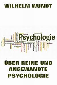 Cover Über reine und angewandte Psychologie