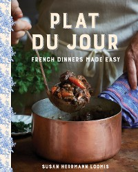 Cover Plat du Jour: French Dinners Made Easy
