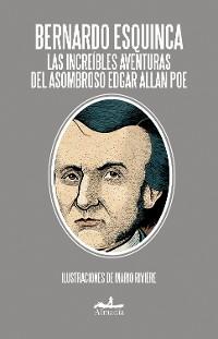 Cover Las increíbles aventuras del asombroso Edgar Allan Poe