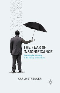 Cover The Fear of Insignificance