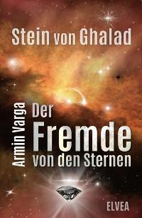 Cover Stein von Ghalad: Der Fremde von den Sternen