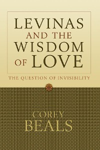 Cover Levinas and the Wisdom of Love