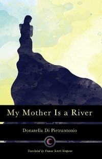 Cover My Mother Is a River