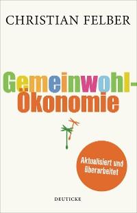 Cover Die Gemeinwohl-Ökonomie