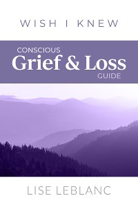 Cover Conscious Grief & Loss Guide