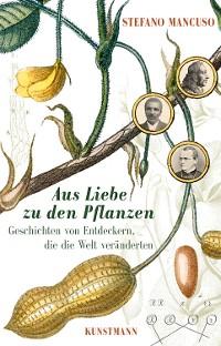 Cover Aus Liebe zu den Pflanzen