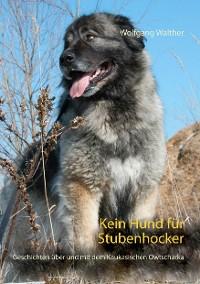 Cover Kein Hund für Stubenhocker