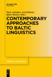 Cover Contemporary Approaches to Baltic Linguistics