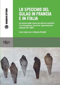 Cover Lo specchio del Gulag in Francia e in Italia