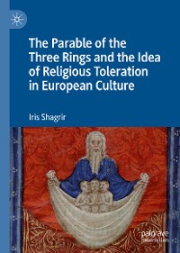 Cover The Parable of the Three Rings and the Idea of Religious Toleration in European Culture