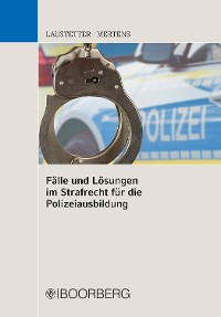 Cover Fälle und Lösungen im Strafrecht für die Polizeiausbildung