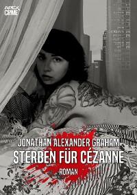 Cover STERBEN FÜR CÉZANNE