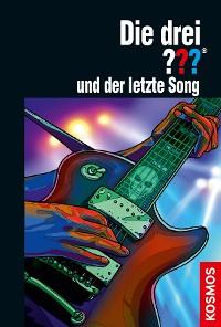 Cover Die drei ??? und der letzte Song (drei Fragezeichen)