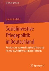 Cover Sozialinvestive Pflegepolitik in Deutschland