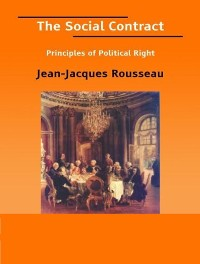 Cover The Social Contract, or Principles of Political Right